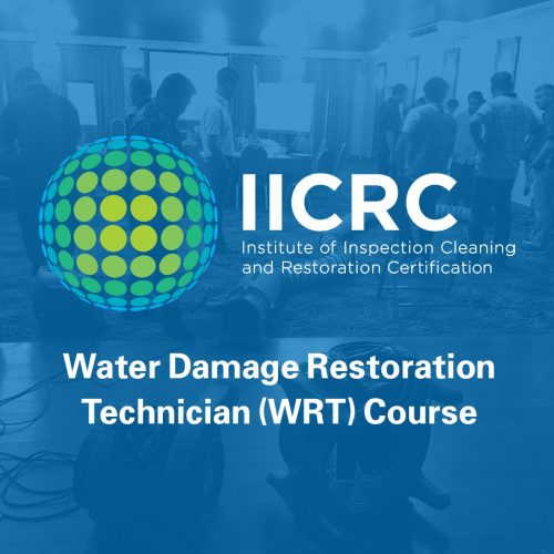 IICRC Water Damage Restoration Technician (WRT) Course