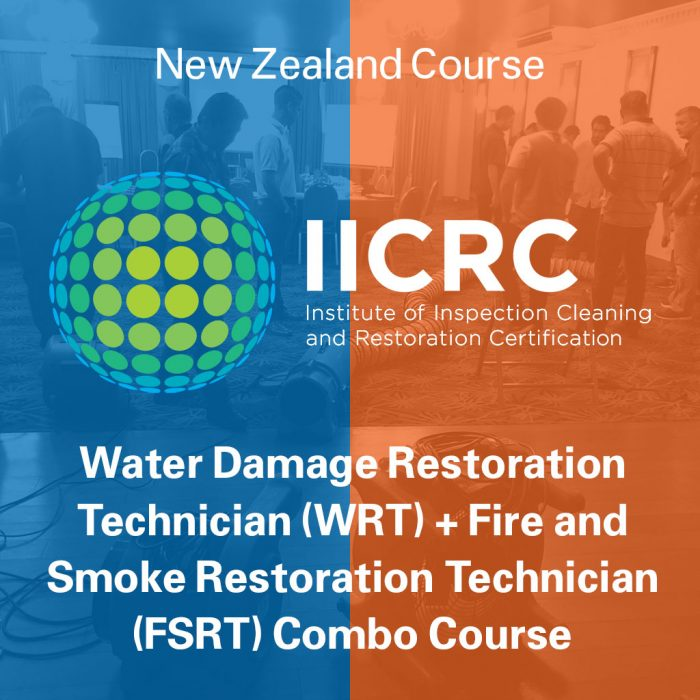 IICRC Water Damage Restoration Technician (WRT) + Fire and Smoke Restoration Technician (FSRT) Combo Course - New Zealand Course