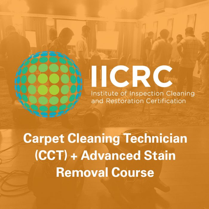 IICRC Carpet Cleaning Technician + Advanced Stain Removal Course