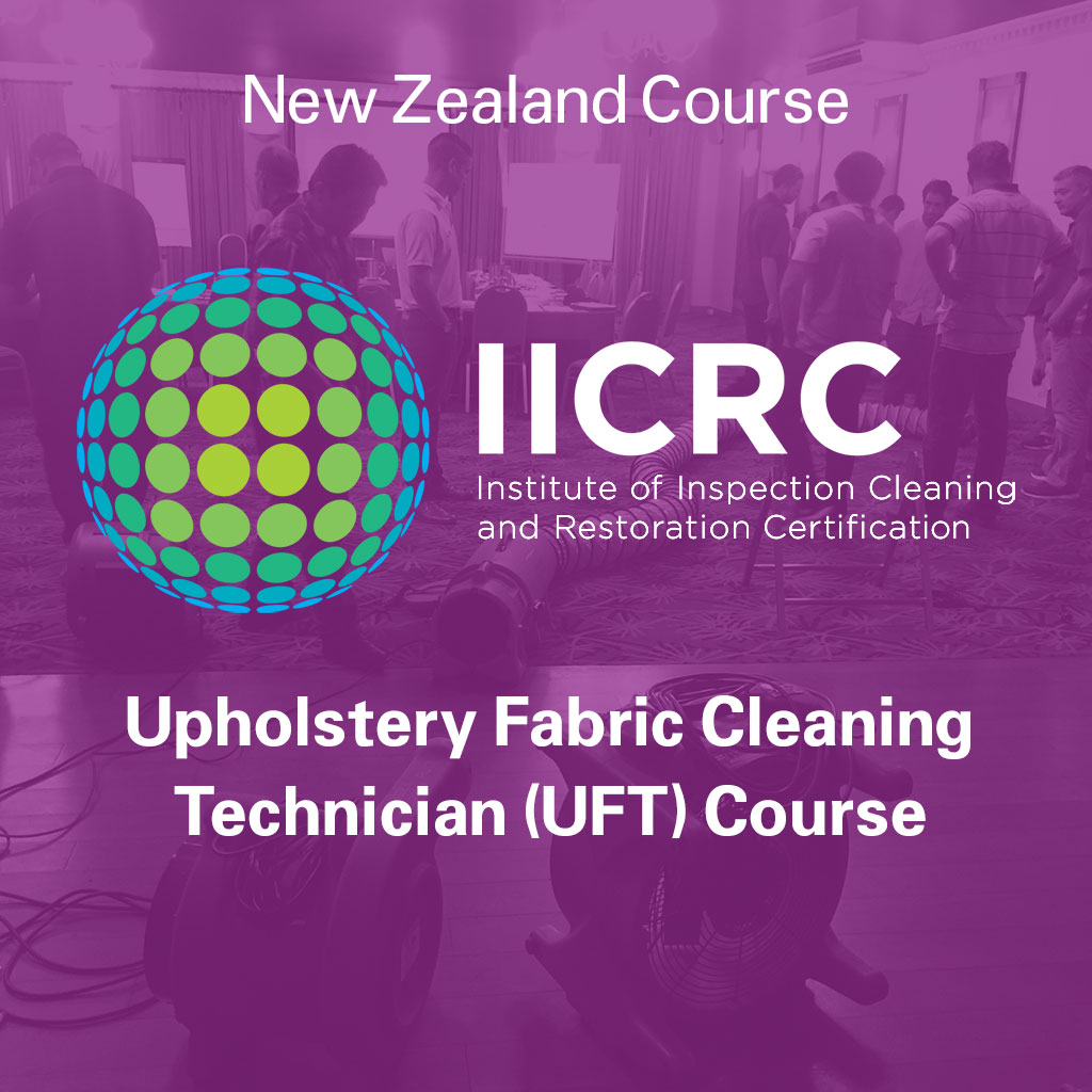 IICRC Upholstery Fabric Cleaning Technician Course - New Zealand Course