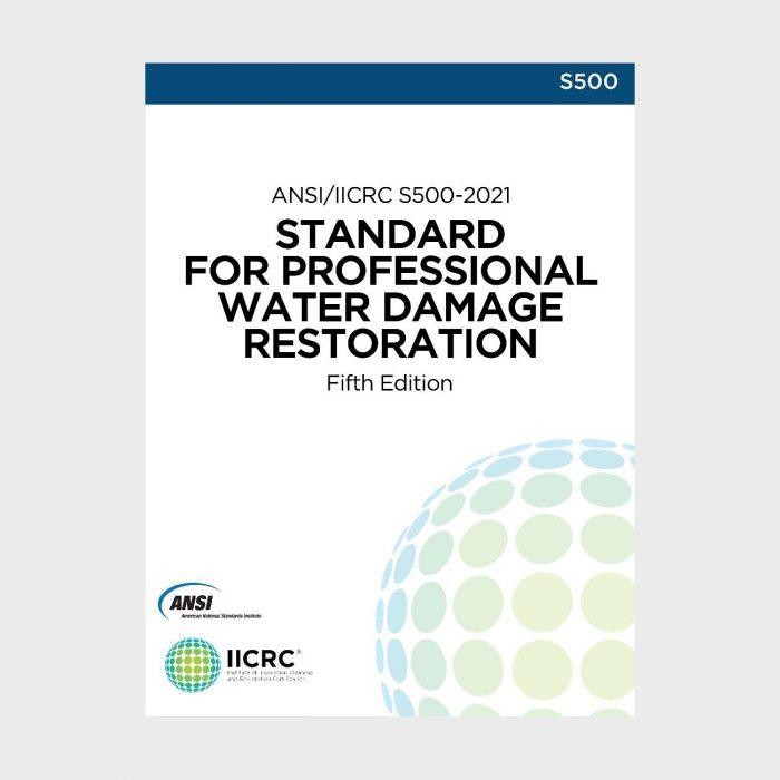 ANSI IICRC S500-2021 Standard for Water Damage Restoration