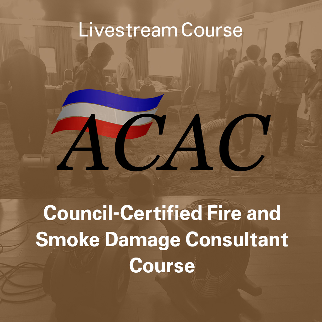 ACAC Council-Certified Fire and Smoke Damage Consultant (CFSC) Course - Livestream Course