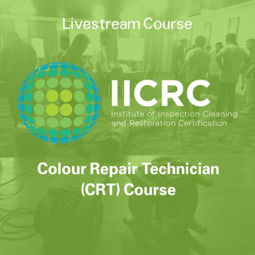 IICRC Colour Repair Technician (CRT) Course - Livestream Course